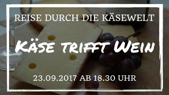 Käse trifft Wein